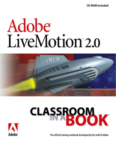 Adobe LiveMotion 2.0 Classroom in a Book -