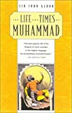 The Life and Times of Muhammad, John Glubb, 0815411766