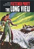 The Long View, Fletcher Pratt, 1557424608