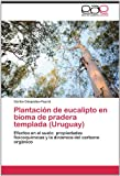 Plantación de Eucalipto en Bioma de Pradera Templada, Carlos Céspedes-Payret, 3659018457