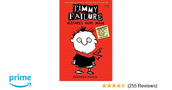 Timmy Failure: Mistakes Were Made: Stephan Pastis: 8601400503584