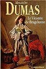 Le vicomte de Bragelonne par Dumas