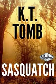 Sasquatch (Sasquatch Series Book 1) by [Tomb, K.T.]