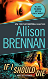 If I Should Die (with bonus novella Love Is Murder): A Novel of Suspense (Lucy Kincaid Novels Book 3)
