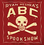 Ryan Heshka's ABC Spookshow