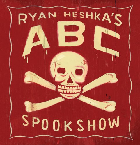 Download Ryan Heshka's ABC Spookshow pdf