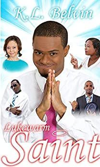 Lukewarm Saint by [Belvin, K. L.]