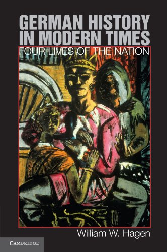 German History in Modern Times: Four Lives of the Nation