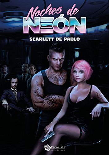 Noches de neón (Spanish Edition) by [de Pablo, Scarlett]