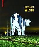 West 8 : Mosaics, Ibelings, Hans and Geuze, Adriaan, 3764374039
