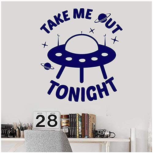 whqhai Vinyl Wall Decal Aliens Ship Funny Quote Words Take Me Out Tonight Stickers Removable Art Mural for Kids Room Home Decor 30X33Cm (Take Me Home Tonight Best Scenes)