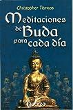Meditaciones de Buda para Cada Dia, Christopher Titmuss, 9707320435