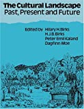 img - for The Cultural Landscape: Past, Present and Future book / textbook / text book