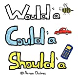 Would'a Could'a Should'a, Aaron Dubros, 1426935188