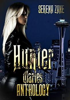 The Hunter Diaries Anthology by [Zane, Serena]