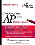 Cracking the AP Statistics, 2002-2003 Edition, Princeton Review Staff, 0375762329