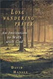 Long Wandering Prayer, David Hansen, 0830822836
