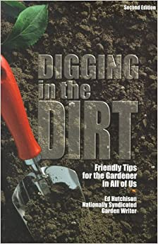 Book Digging in the Dirt: Friendly Tips for the Gardener in All of Us
