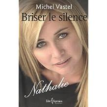 Briser le silence Nathalie Simard