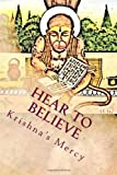 Hear to Believe, Krishna's Mercy, 1481054201