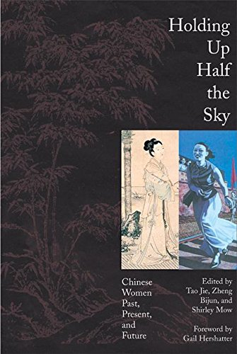 Download Holding up Half the Sky: Chinese Women Past, Present, and Future PDF