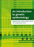 An Introduction to Genetic Epidemiology, , 1861348983
