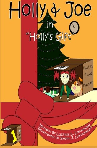 Download Holly & Joe in Holly's Gift (Holly & Joe's Time Travels) (Volume 1) PDF