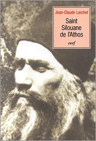 Lire en ligne Saint Silouane de l'Athos pdf, epub