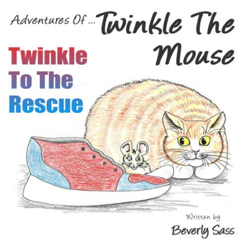Hale Mouse - Adventures Of Twinkle The Mouse: Twinkle To The Rescue