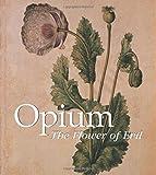 Opium, Donald Wigal, 1783100184
