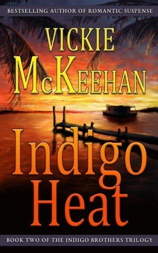 Search : Indigo Heat (The Indigo Brothers Trilogy) (Volume 2)