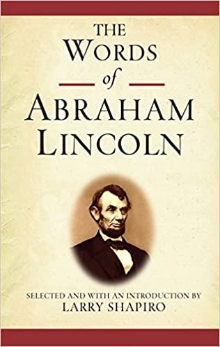The Words of Abraham Lincoln (Words of Series)