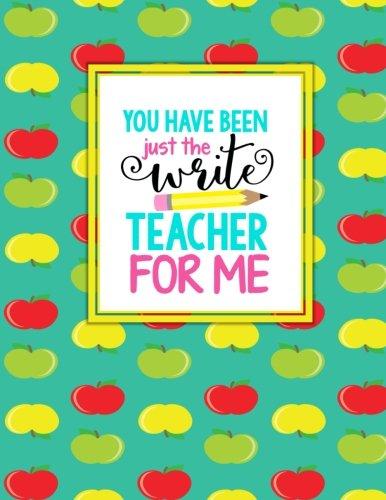 Teacher Thank You - You Have Been Just The Write Teacher For Me: Teacher Notebook - Journal or Planner for Teacher Gift: Great for Teacher ... End Gift - Red Yellow Green Apples - Caterpillar Mug