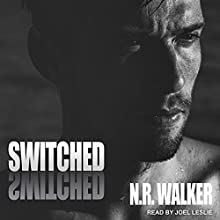 Switched Audiobook by N.R. Walker Narrated by Joel Leslie
