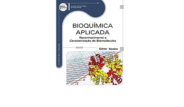 Bioquímica Aplicada. Reconhecimento e Caracterização: Amazon ...