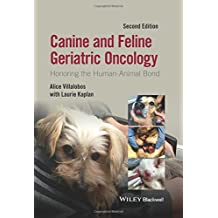 Canine and Feline Geriatric Oncology: Honoring the Human-Animal Bond