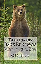 The Quarry Bank Runaways: The Journey to London of Thomas Priestley & Joseph Sefton in 1806
