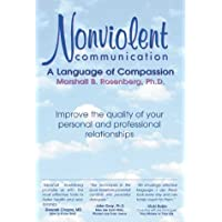 Nonviolent Communication: A Language of Compassion