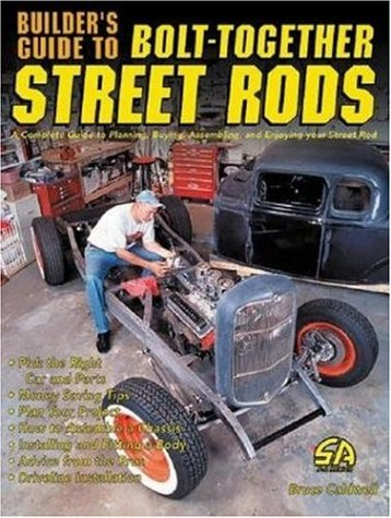 (Builders Guide to Bolt-Together Street Rods (Cartech))
