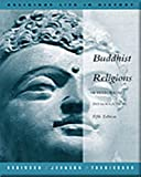 Buddhist Religions: A Historical Introduction (Religious Life in History)