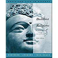 Buddhist Religions : A Historical Introduction