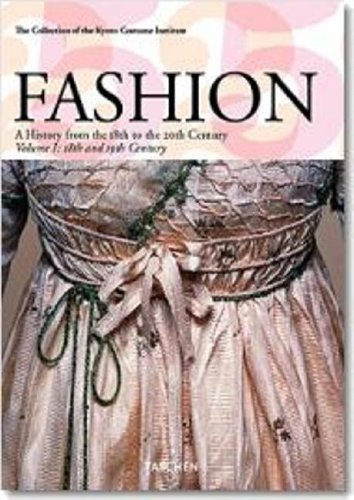 Fashion: A History from the 18th to the 20th Century (Taschen, No. 25) (Midi S.) (2 (Costume History 20th Century)