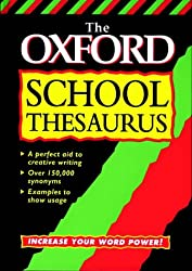 The Oxford School Thesaurus (Dictionary)