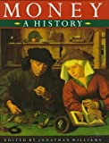 Money: A History