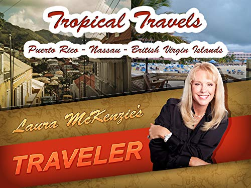 Tropical Travels - Puerto Rico, Nassau & The British Virgin Islands ()