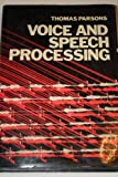 Voice and Speech Processing, Parsons, Thomas, 0070485410
