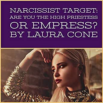 Amazon com: Narcissist Target: Are You the High Priestess or Empress
