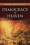 img - for Democracy in Heaven book / textbook / text book