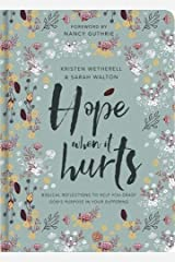 Hope When It Hurts Hardcover