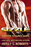 Sizzle: Outlaw Romance (Hotter Than Hell) (Volume 3)